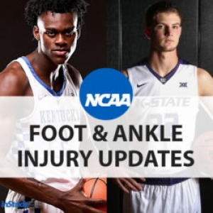 NCAA Basketball Tournament: Foot & Ankle Injury Updates